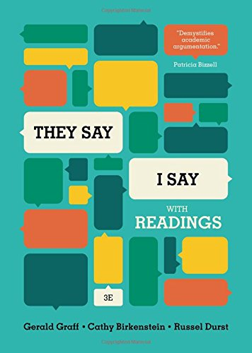 """9780393937510: """"They Say / I Say"""": The Moves That Matter in Academic Writing, with Readings (Third Edition)"""