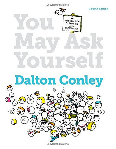 9780393937732: You May Ask Yourself: An Introduction to Thinking Like a Sociologist