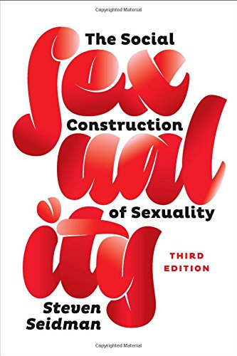 9780393937800: The Social Construction of Sexuality (Third Edition) (Contemporary Societies)
