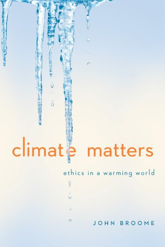 9780393937961: Climate Matters: Ethics in a Warming World (College Edition) (Norton Global Ethics)