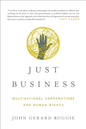 9780393937978: Just Business: Multinational Corporations and Human Rights (Norton Global Ethics Series)