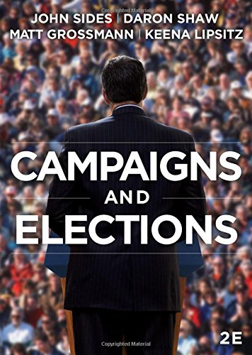9780393938524: Campaigns & Elections (Second Edition)