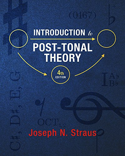 9780393938838: Introduction to Post-Tonal Theory (Fourth Edition)