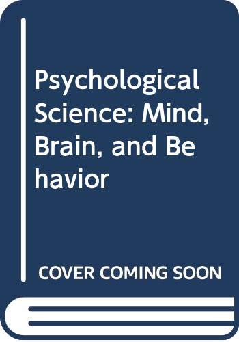 9780393942095: Psychological Science: Mind, Brain, and Behavior