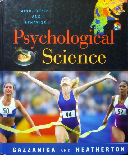 9780393942590: Psychological Science: Mind, Brain, and Behavior