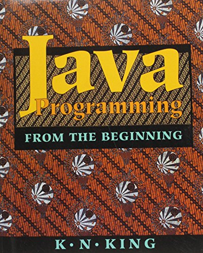 9780393948141: Java Programming - From the Beginning (00) by King, KN [Paperback (2001)]