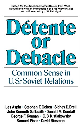 9780393950083: Detente or Debacle: Common Sense in U.S.-Soviet Relations
