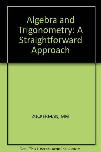 Algebra and Trigonometry: Martin M. Zuckerman