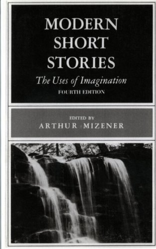9780393950250: Modern Short Stories: The Uses of Imagination (Fourth Edition)