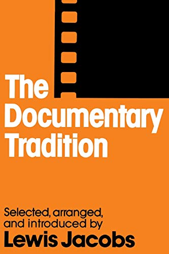 The Documentary Tradition (Second Edition): Jacobs, Lewis
