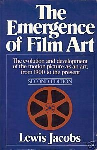 The Emergence of Film Art: Lewis Jacobs