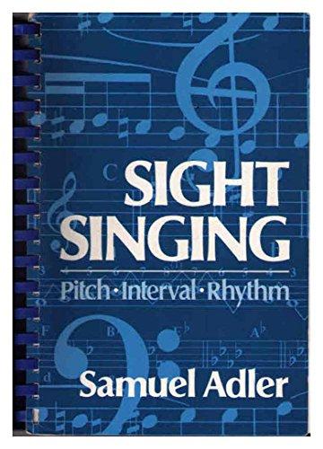 9780393950526: Sight Singing: Pitch, Interval, Rhythm