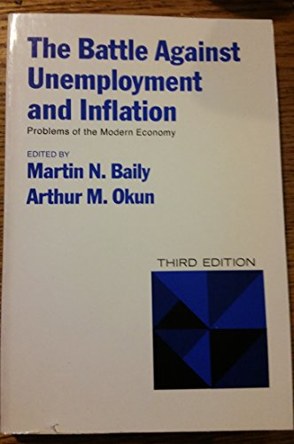 9780393950557: The Battle Against Unemployment and Inflation (Problems of the Modern Economy)