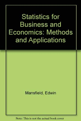 9780393950571: Statistics for Business and Economics: Methods and Applications