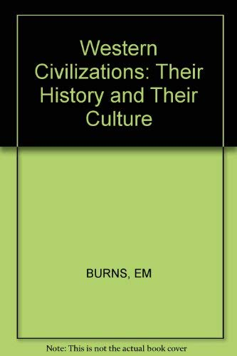 9780393950748: Western Civilizations: Their History and Their Culture