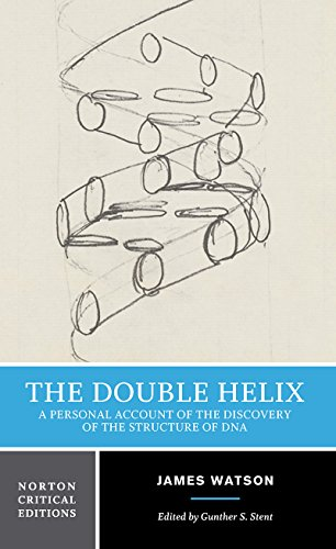 9780393950755: The Double Helix: A Personal Account of the Discovery of the Structure of DNA: 0 (Norton Critical Editions)