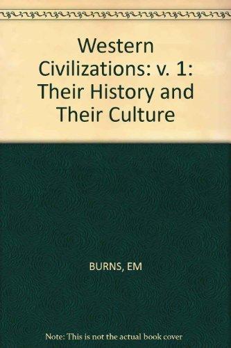 9780393950809: Burns Western Civilizations 9ed (v. 1)
