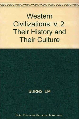 9780393950878: Burns Western Civilizations 9ed (v. 2)