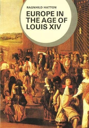 9780393950922: Europe in the Age of Louis XIV (Library of World Civilization)