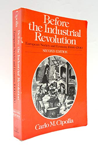9780393951158: Before the Industrial Revolution: European Economy and Society, 1000-1700 (English and Italian Edition)