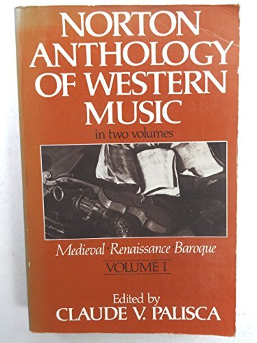 9780393951431: Norton Anthology of Western Music : Volume I : Medieval, Renaissance, Baroque