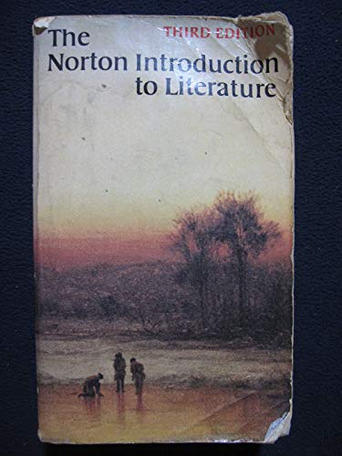 The Norton introduction to literature: bain, carl; beaty,