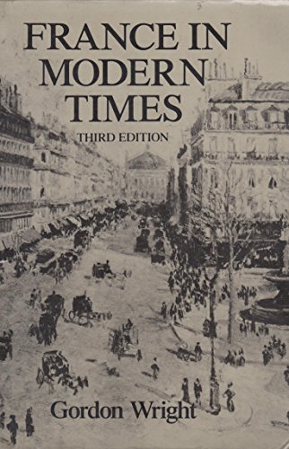 9780393951530: France in Modern Times: From the Enlightenment to the Present