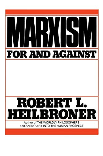 Marxism: For and Against (0393951669) by Robert L. Heilbroner