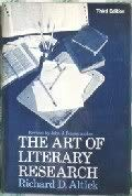 The Art of Literary Research: Richard D. Altick