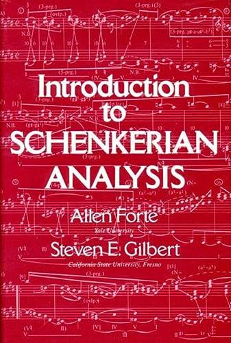 Introduction to Schenkerian Analysis: Allen Forte &