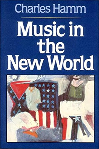 9780393951936: Music in the New World
