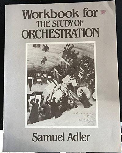 9780393952131: Study of Orchestration: Workbk