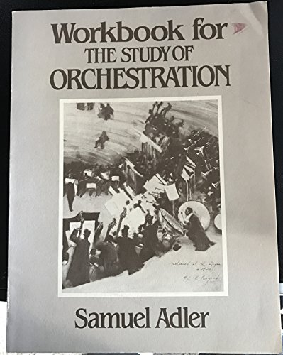 9780393952131: Workbook for the Study of Orchestration