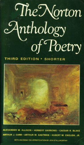 The Norton Anthology of Poetry: Shorter Edition: Alexander W. Allison