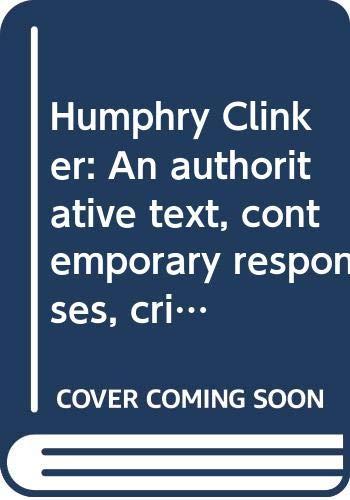 9780393952278: Humphry Clinker: An authoritative text, contemporary responses, criticism (A Norton critical edition)