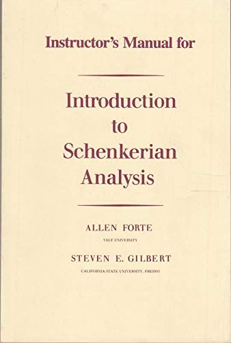 9780393952308: Introduction to Schenkerian Analysis: Instructor's Manual: Form and Content in Tonal Music