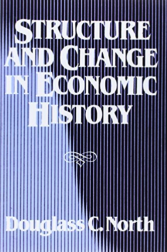 9780393952414: Structure and Change in Economic History
