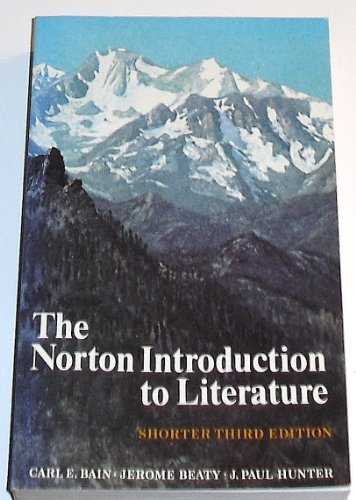 The Norton introduction to literature: Bain, Carl E.