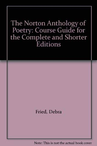 9780393952476: The Norton Anthology of Poetry: Course Guide for the Complete and Shorter Editions