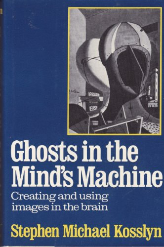 9780393952575: Ghosts in the Mind's Machine: Creating and Using Images in the Brain