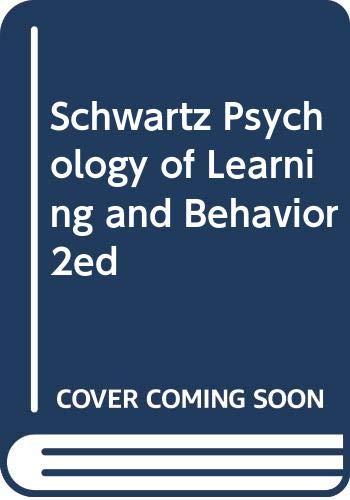 9780393952766: Schwartz Psychology of Learning and Behavior 2ed
