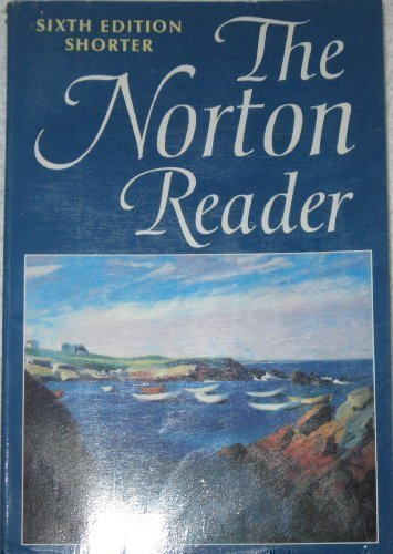 The Norton Reader : An Anthology of: Arthur M. Eastman;