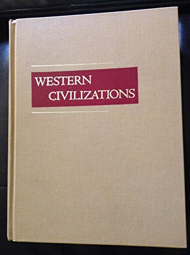 9780393953152: Western Civilizations: Their History and Their Culture