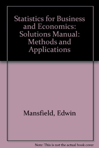 9780393953350: Statistics for Business and Economics: Methods and Applications: Solutions Manual