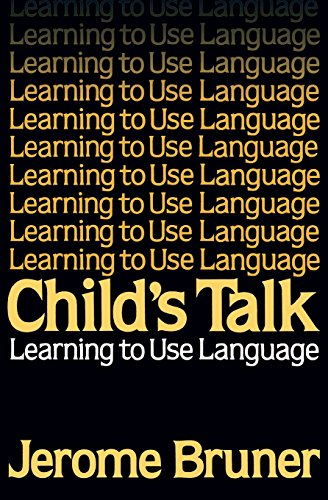 9780393953459: Child's Talk: Learning to Use Language