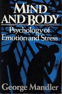 9780393953466: Mind and Body: Psychology of Emotion and Stress