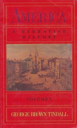 9780393953565: America: A Narrative History, Volume 1