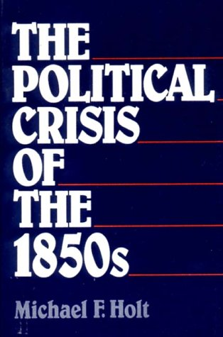 9780393953701: The Political Crisis of the 1850's