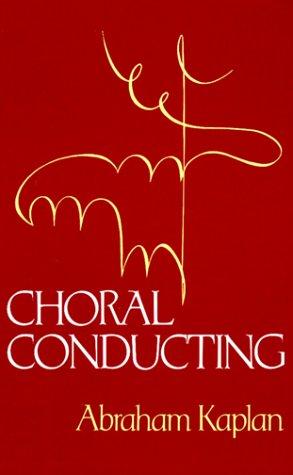 9780393953756: Choral Conducting
