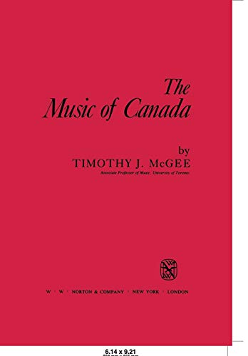 9780393953763: The Music of Canada - AbeBooks - Timothy J